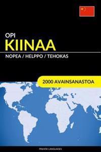 Opi Kiinaa - Nopea / Helppo / Tehokas: 2000 Avainsanastoa