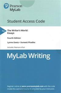 Mywritinglab with Pearson Etext -- Standalone Access Card -- For the Writer's World: Essay