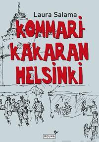 Kommarikakaran Helsinki