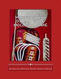 Ojibwe Style Moccasin Game: Makazinataagewin