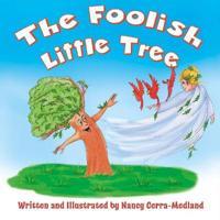 The Foolish Little Tree