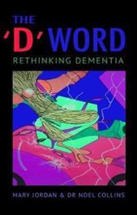 D word - rethinking dementia