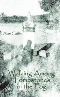 Walking among tombstones in the fog