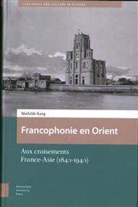 Francophonie En Orient