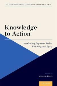Knowledge to Action