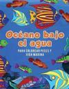 Oc�ano Bajo El Agua Para Colorear Peces y Vida Marina