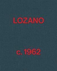 Lee Lozano - Lozano c. 1962