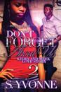Don't Forget about Us 2: Kisha and Meek Love Story
