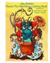 Lacy Sunshine's Flower Pot Hatchlings Coloring Book: Baby Dragons, Animal Hatchlings Volume 35