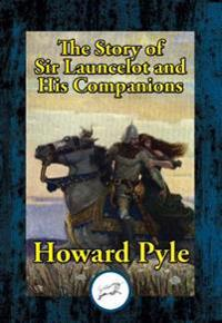 Story of Sir Launcelot and His Companions
