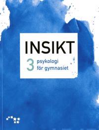 Insikt 3 psykologi för gymnasiet