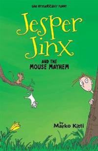 Jesper Jinx and the Mouse Mayhem