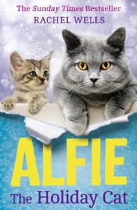 Alfie the holiday cat - the sunday times bestseller is back with the perfec