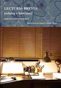 Lecturas Breves (Relatos e Historias)
