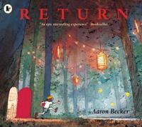 Return - Aaron Becker - böcker (9781406373295)     Bokhandel