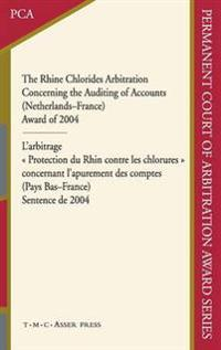 The Rhine Chlorides Arbitration Concerning the Auditing of Accounts Netherlands-france