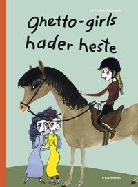 Ghetto-girls hader heste