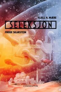 Seleksjon - Kjell H. Mære, Frode Skarstein pdf epub