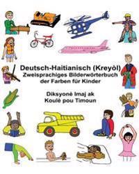 Deutsch-Haitianisch (Kreyol) Zweisprachiges Bilderworterbuch Der Farben Fur Kinder