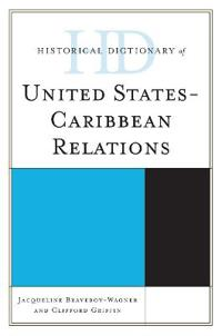 Historical Dictionary of United States-Caribbean Relations