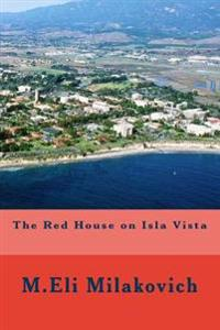 The Red House on Isla Vista