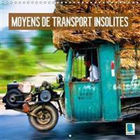 Moyens De Transport Insolites 2018
