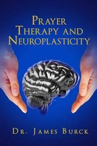 Prayer Therapy and Neuroplasticity
