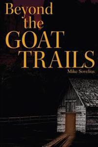 Beyond the Goat Trails