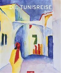 Die Tunisreise - Kalender 2018
