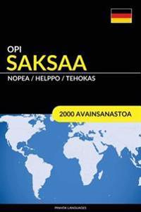Opi Saksaa - Nopea / Helppo / Tehokas: 2000 Avainsanastoa