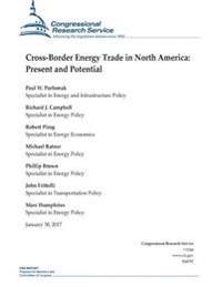 Cross-Border Energy Trade in North America: Present and Potential