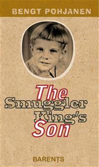 The Smuggler King´s Son