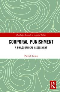 Corporal Punishment: A Philosophical Assessment