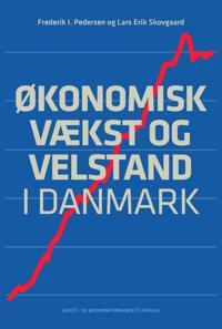 Økonomisk vækst og velstand i Danmark