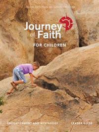 Journey of Faith for Children, Enlightenment and Mystagogy Leader Guide