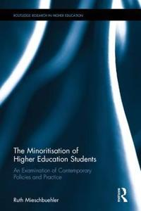 The Minoritisation of Higher Education Students