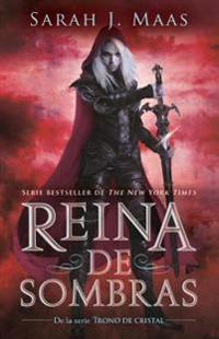 Reina de Sombras / Queen of Shadows