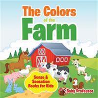 The Colors of the Farm | Sense & Sensation Books for Kids