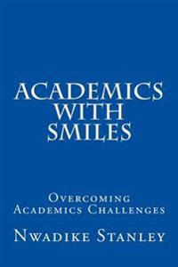 Academics with Smiles: Overcoming Academics Challenges