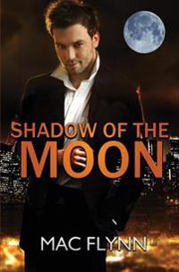 Shadow of the Moon (Werewolf / Shifter Mystery Romance)