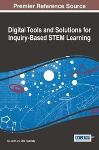 Digital Tools and Solutions for Inquiry-Based STEM Learning