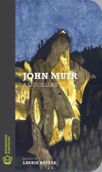 John muir - a miscellany