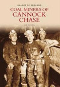 Miners of Cannock Chase