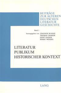 Literatur - Publikum - Historischer Kontext