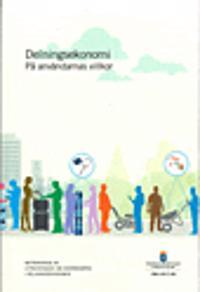 Delningsekonomi på användarnas villkor. SOU 2017:26 : Betänkande från Utredningen om användarna i delningsekonomin