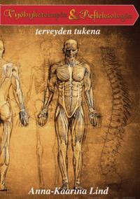 Vyöhyketerapia ja refleksologia terveyden tukena