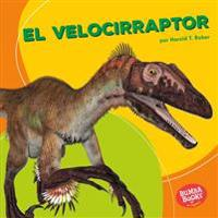 El Velocirraptor (Velociraptor)