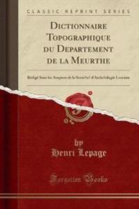 Dictionnaire Topographique Du Departement de la Meurthe