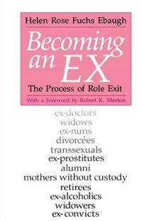 Becoming an Ex