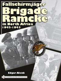 FallschirmjAger Brigade Ramcke in North Africa, 1942-1943